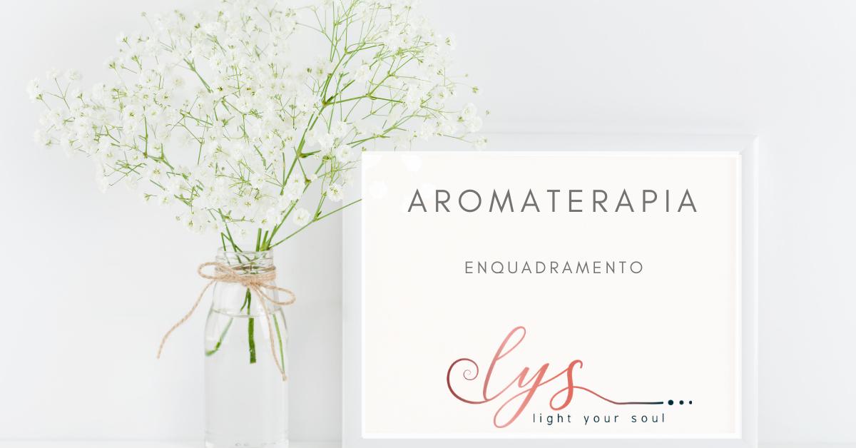 lys-Aromaterapia-enquadramento